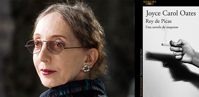 Un as bajo la manga, 'Rey de picas', lo nuevo de Joyce Carol Oates