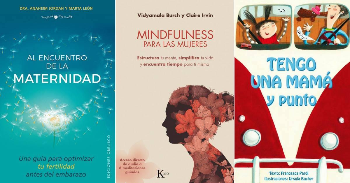 6 títulos que Nirvana Libros recomienda para este Día de las Madres