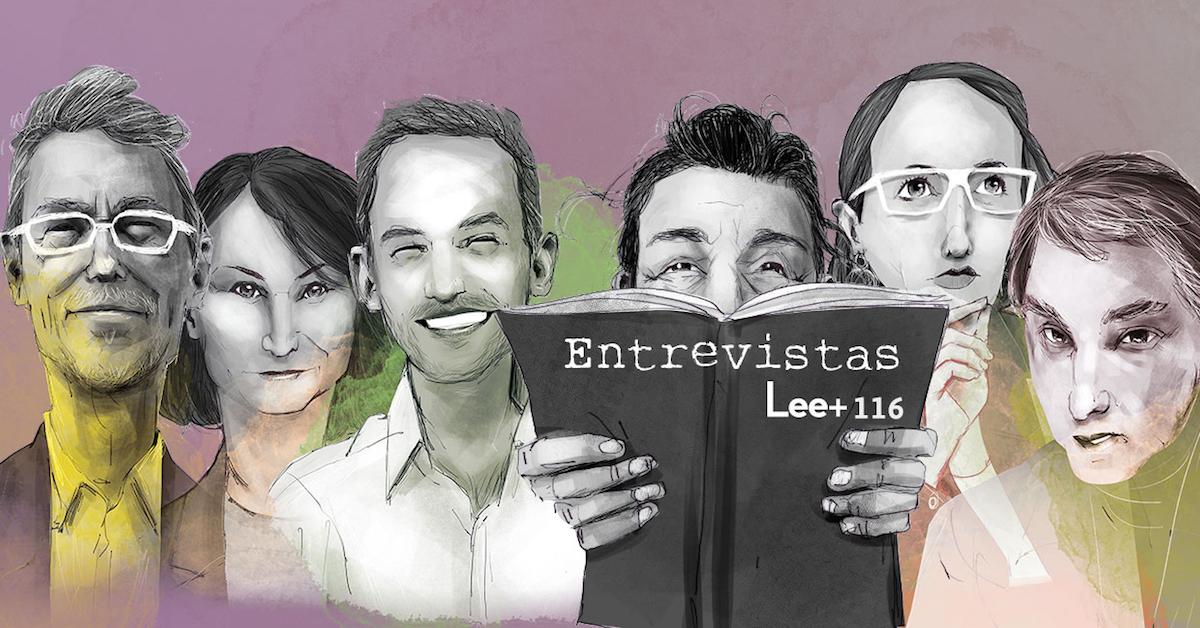 """Editorial Revista Lee+ número 116: """"Entrevistas"""""""