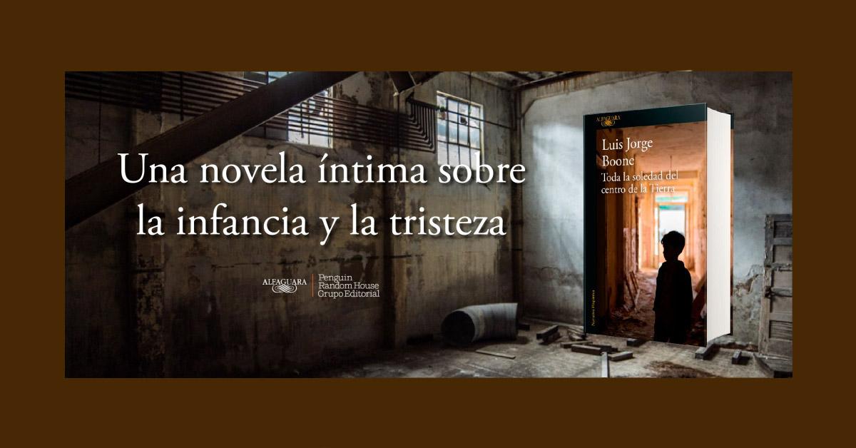 Niñez, desolación y tristeza, los elementos de la nueva novela de Luis Jorge Boone