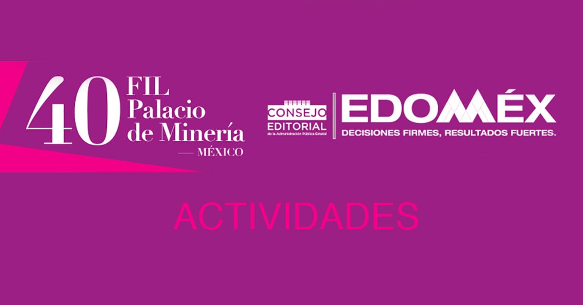 El EdoMéx presente con muchas actividades en la 40FILMinería