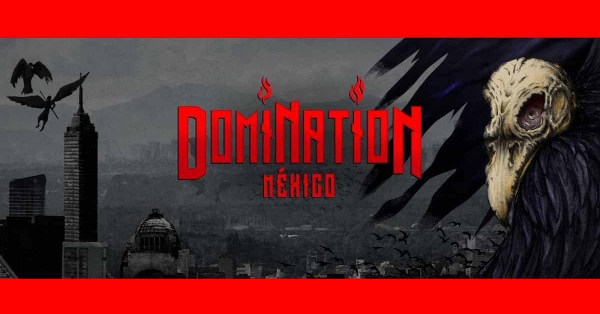 Caos, música y poder en el DOMINATION Mx