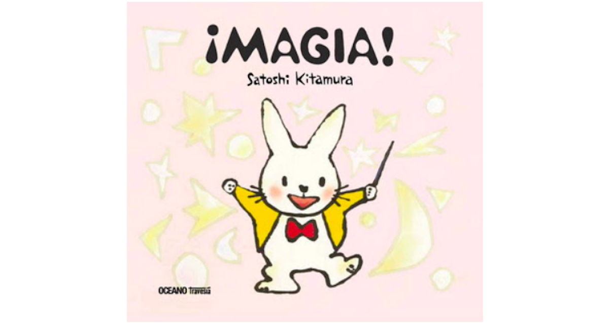 Bienvenidos a la '¡MAGIA!' de Satoshi Kitamura