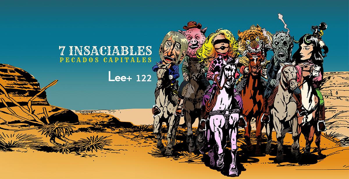 7 insaciables (carta editorial Revista Lee+ 122)