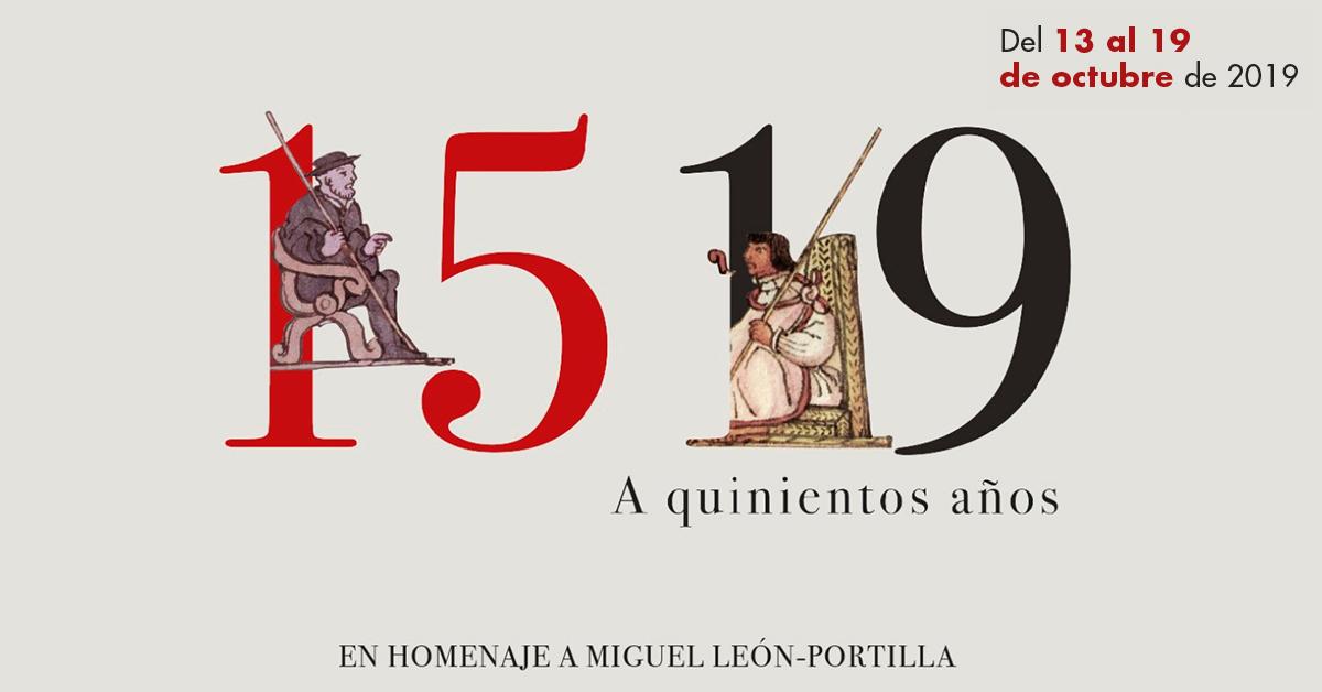 A 500 años de la Conquista: Actividades conmemorativas del Colegio Nacional de México.