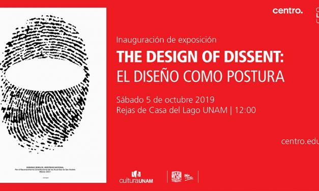 The Design of Dissent: El diseño como postura llega a Casa del Lago UNAM