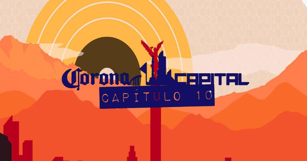 Conoce los horarios de la edición número 10 de Corona Capital