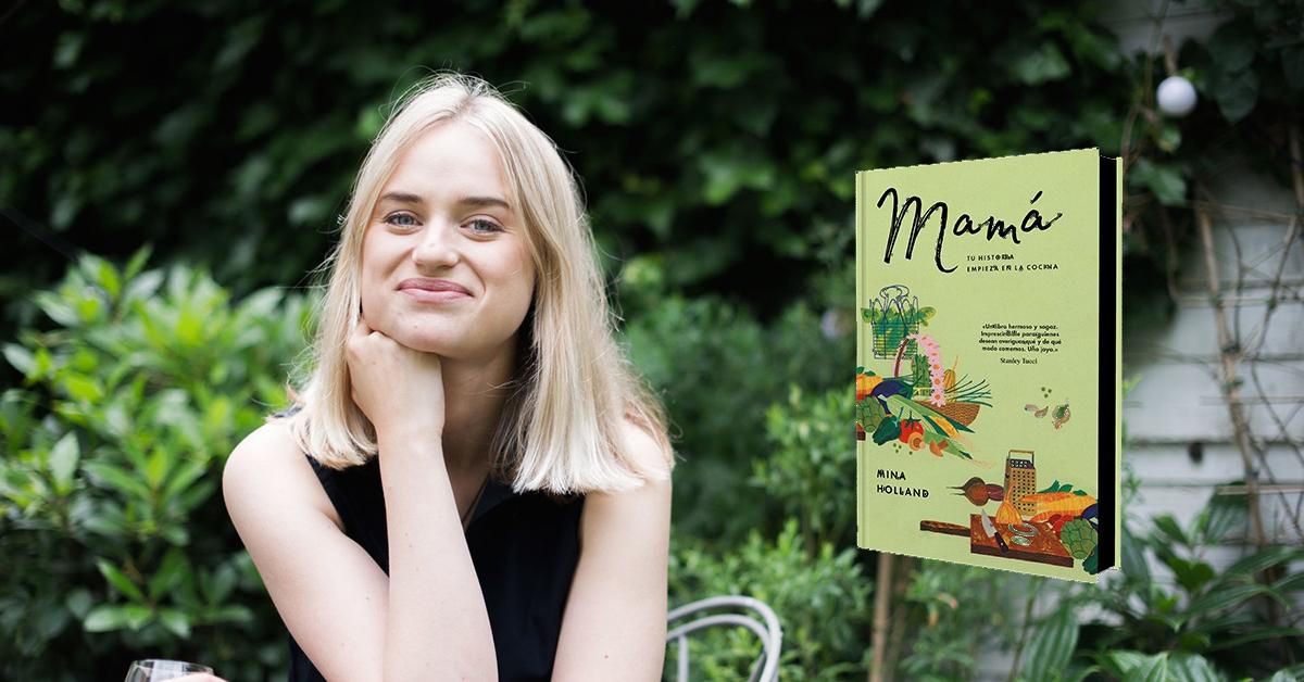 Comida es historia: 'Mamá', de Mina Holland