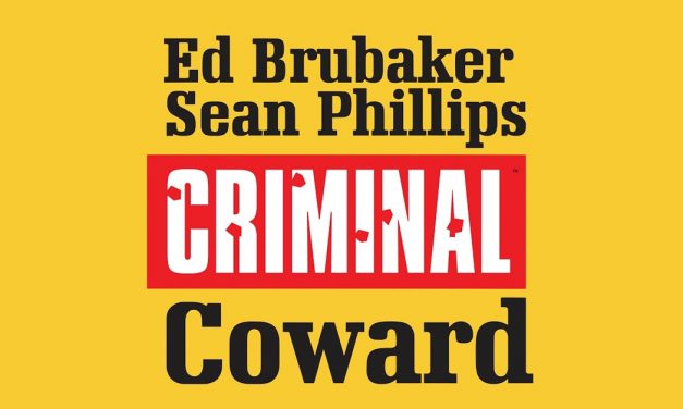 """""""Criminal: Coward"""", un cómic de herencia 'noir'"""