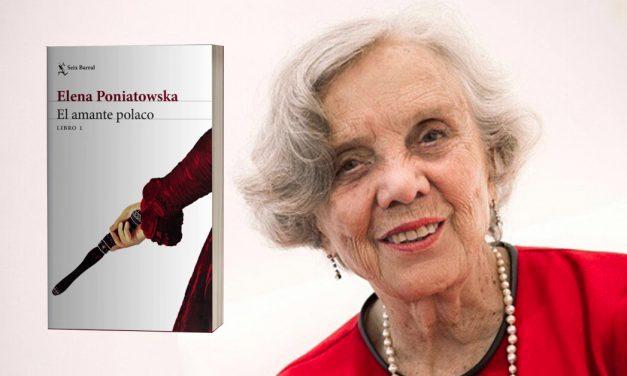 El amante polaco, la novela más ambiciosa de Elena Poniatowska