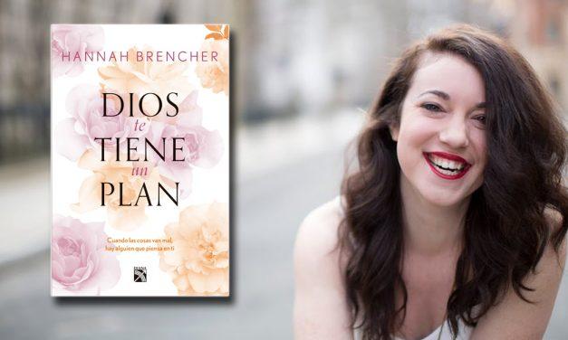 'Dios tiene un plan' de Hannah Brencher