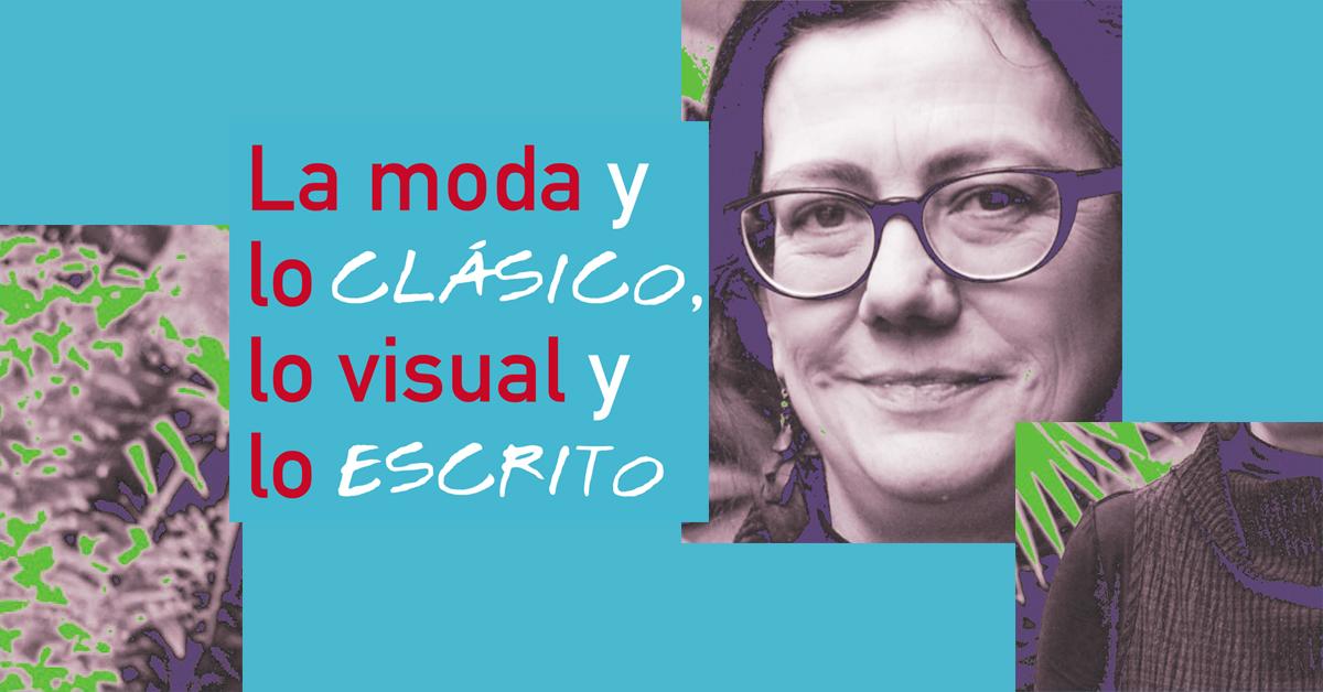 La moda y lo clásico, lo visual y lo escrito: entrevista con Mónica Gili