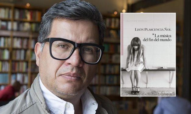 León Plascencia Ñol nos trae 'La música del fin del mundo'