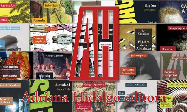 Conoce algunas de las novedades de Adriana Hidalgo Editora