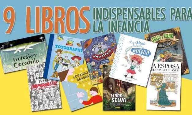 9 Libros indispensables para la infancia