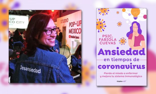 """""""Ansiedad en tiempos de coronavirus"""" una guía para preservar tu salud mental"""