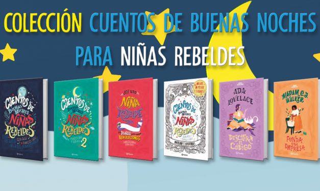 Colección Cuentos de buenas noches para niñas rebeldes
