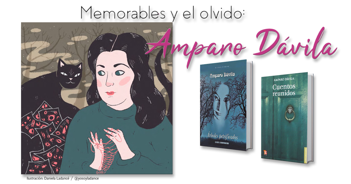Memorables y el olvido: Amparo Dávila