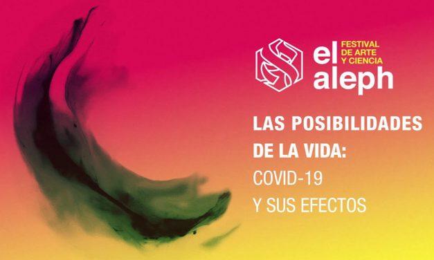 """Lista la edición 2020 del Festival de Arte y Ciencia """"El Aleph"""", sin salir de casa"""