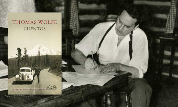 Los cuentos de Thomas Wolfe por primera vez en español