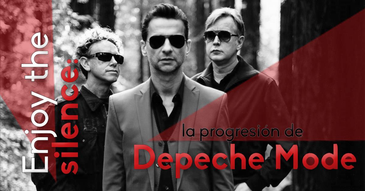 Enjoy the Silence: la progresión de Depeche Mode