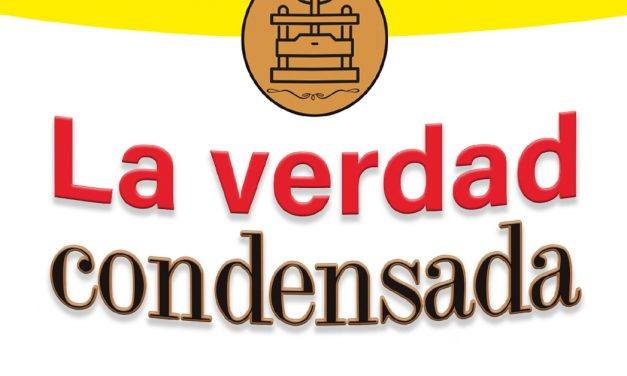 La verdad condensada (Carta editorial Revista Lee+ 134)