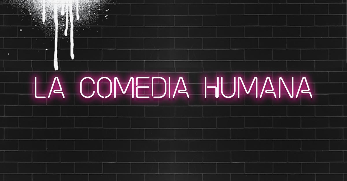 La comedia humana (Carta editorial Revista Lee+ 135)