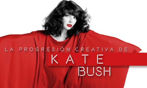 La progresión creativa de Kate Bush