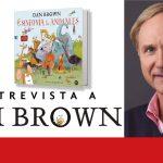 """Entrevista a Dan Brown por """"La sinfonía de los animales"""""""