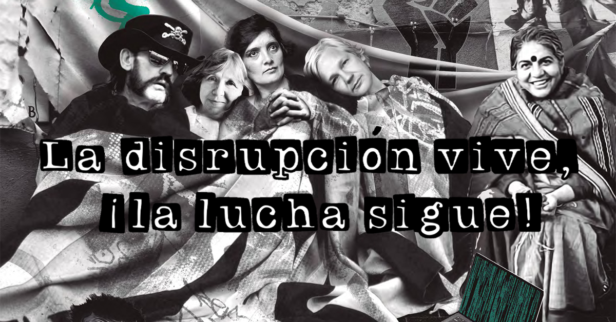 La disrupción vive, ¡la lucha sigue! (Carta editorial Revista Lee+ 138)
