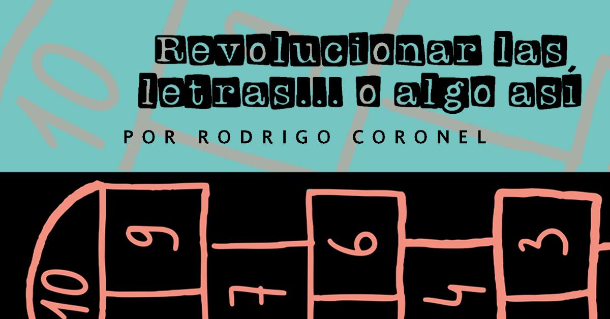 Revolucionar las letras… o algo así