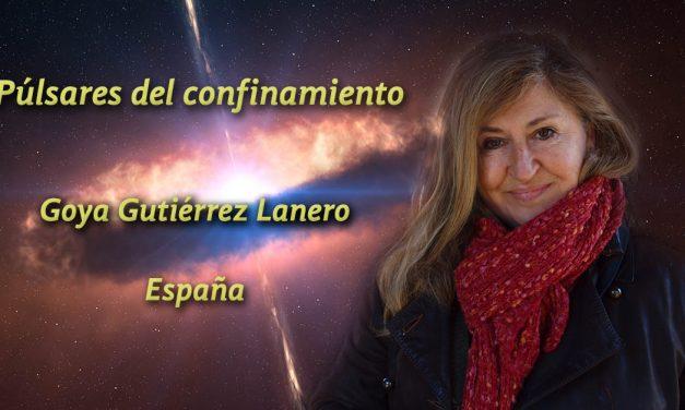 Púlsares del confinamiento: dos poemas de Goya Gutiérrez Lanero
