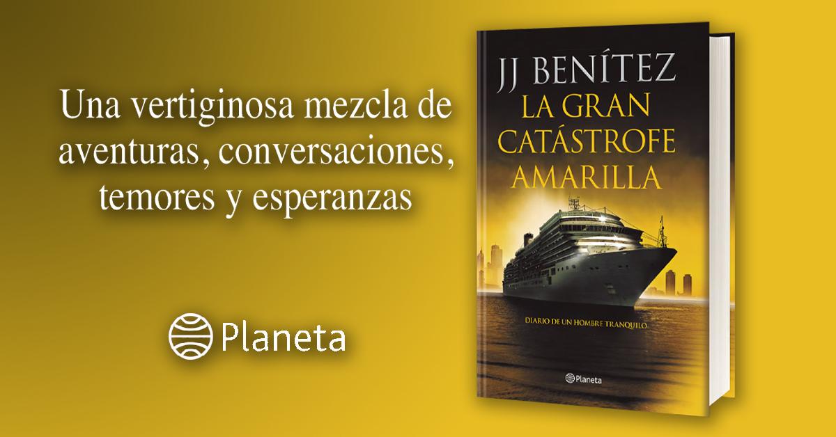 """""""La gran catástrofe amarilla"""", la nueva novela de J.J. Benítez"""
