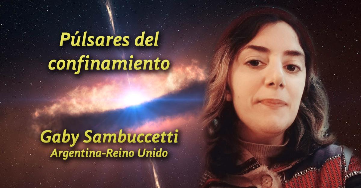 Púlsares del confinamiento: dos poemas de Gaby Sambuccetti