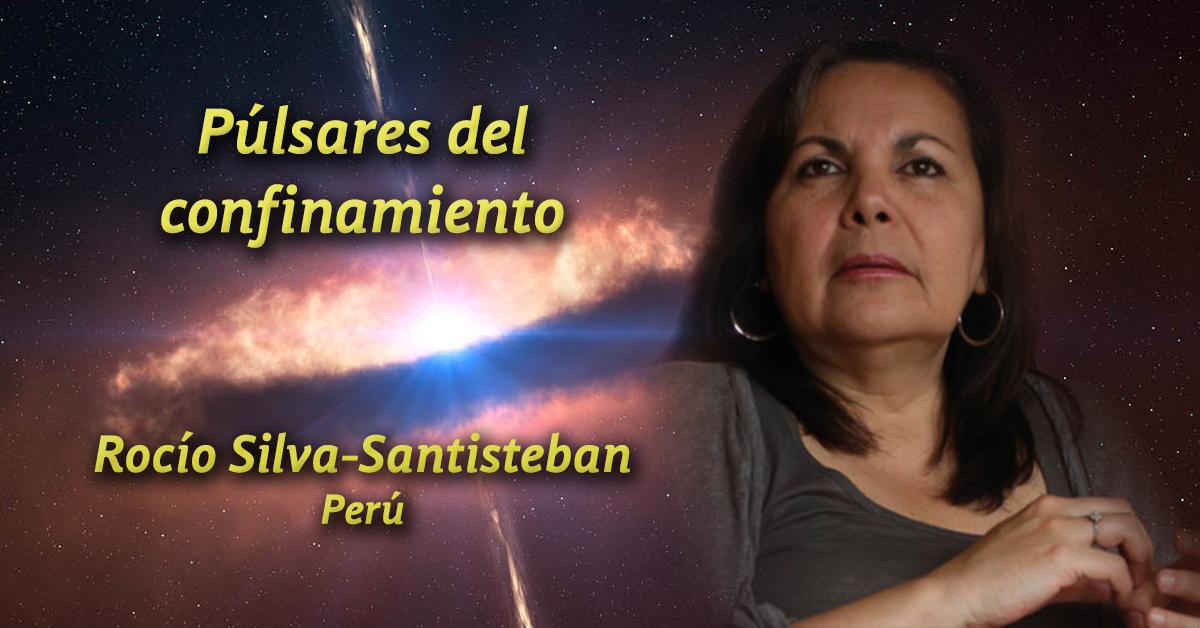 """Púlsares del confinamiento: """"La muerte ha tocado la puerta de la casa"""", poema de Rocío-Silva Santisteban"""