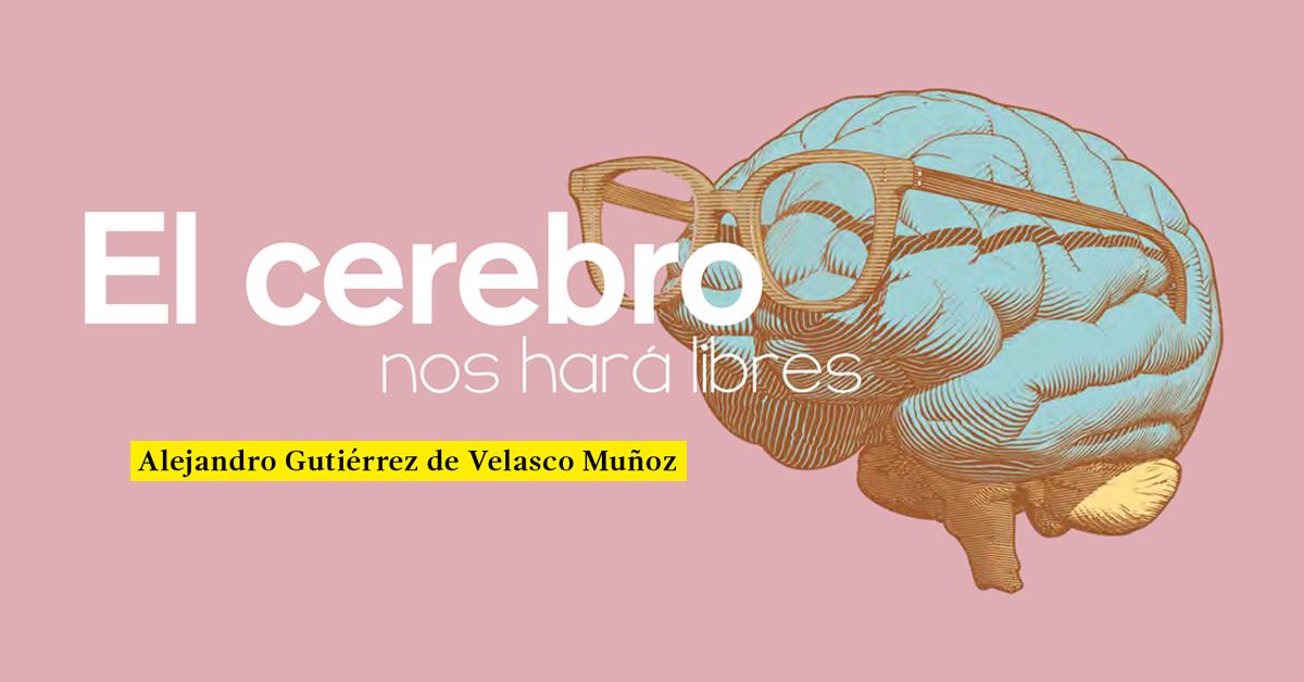 El cerebro nos hará libres