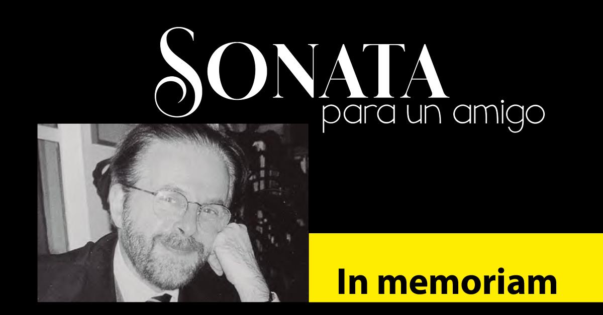 Sonata para un amigo, in memoriam Jorge Lebedev