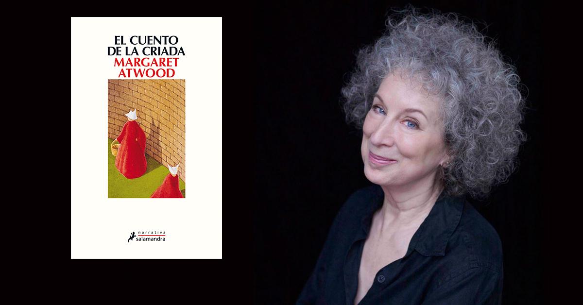 """Razones por las que todo mundo debe leer """"El Cuento de la Criada"""" de Margaret Atwood"""