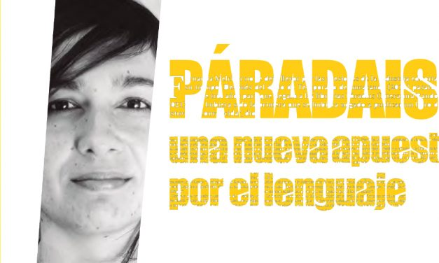Páradais: una nueva apuesta por el lenguaje