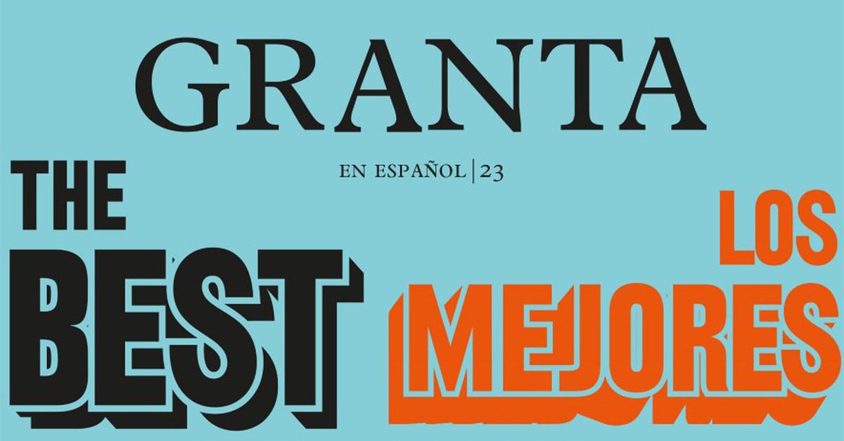 Granta: Los mejores narradores jóvenes en español 2