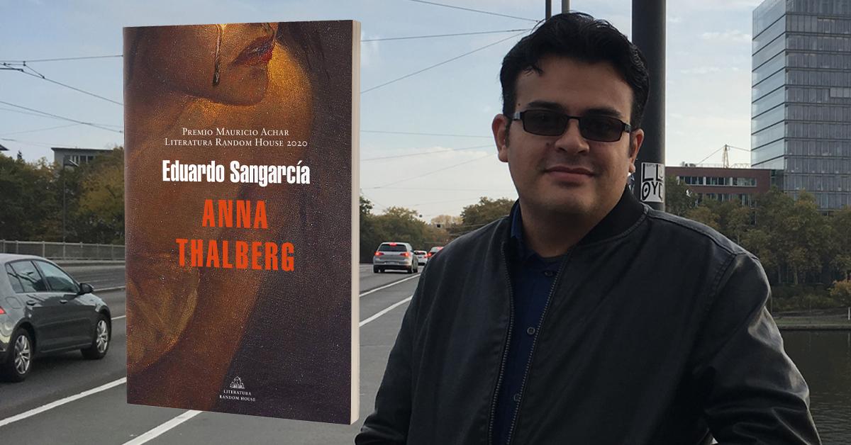 Anna Thalberg novela ganadora del 6° Premio Mauricio Achar / Literatura Random House 2020