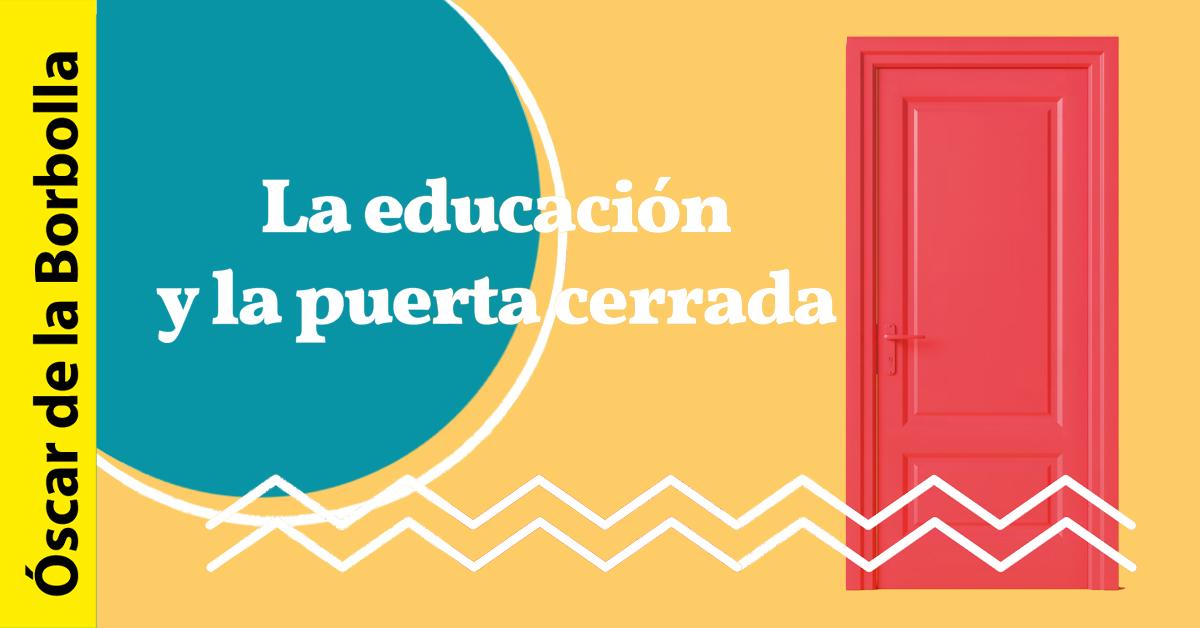 La educación y la puerta cerrada