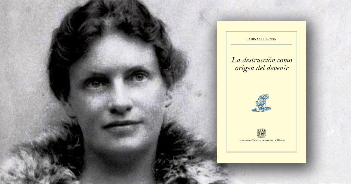"""Sabina Spielrein: la mujer que habló de la """"pulsión de muerte"""" antes que Freud"""