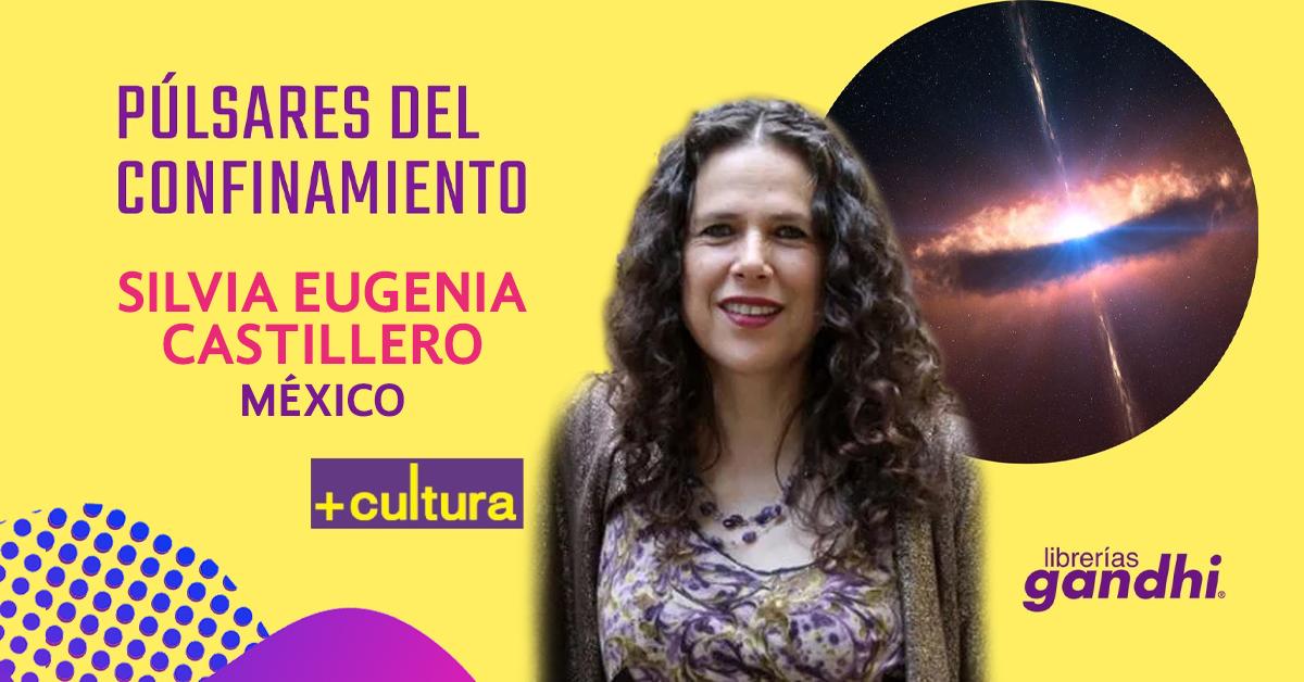 Púlsares del confinamiento:  Tres poemas de Silvia Eugenia Castillero