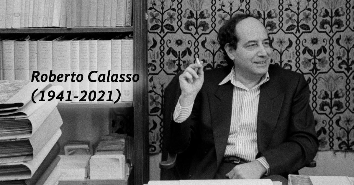 Una vida dedicada a los libros, Roberto Calasso