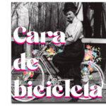 Infinitivos cuerpos: Cara de bicicleta