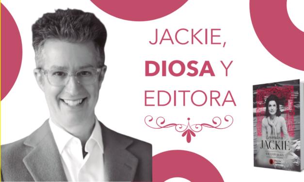 Entrevista a William Kuhn, Jackie, diosa y editora