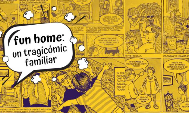 Fun Home: un tragicómic familiar