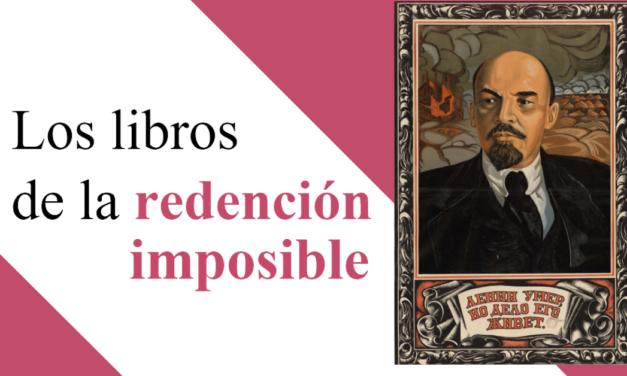 Los libros de la redención imposible