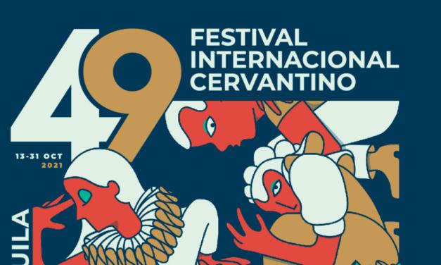 El FESTIVAL INTERNACIONAL CERVANTINO anuncia la programación de su edición 49